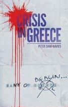 Boek cover Crisis in Greece van Peter Siani-Davis