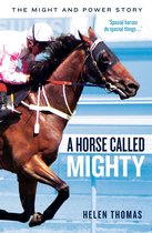 A Horse Called Mighty