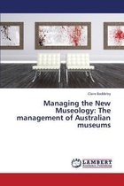 Managing the New Museology