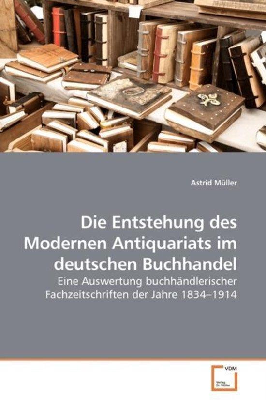 Die Entstehung Des Modernen Antiquariats Im Deutschen Buchhandel