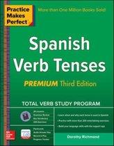 Practice Makes Perfect Spanish Verb Tenses, Premium
