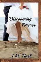 Discovering Forever