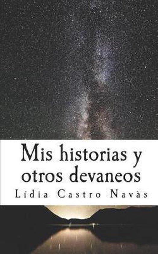 MIS Historias Y Otros Devaneos