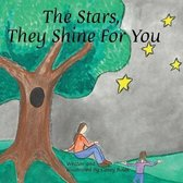 The Stars, They Shine for You