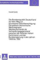 Die Bundesrepublik Deutschland Auf Dem Weg Zur Souveraenen Gleichberechtigung