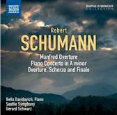Schumann: Manfred Overture, Piano Concerto in A minor; Overture, Scherzo and Finale