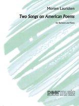 2 Songs on American Poems