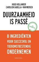 Duurzaamheid is passé. 8 Ingrediënten voor succesvol en toekomstbestendig ondernemen