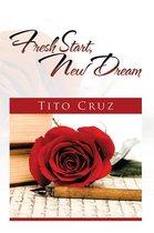 Fresh Start, New Dream