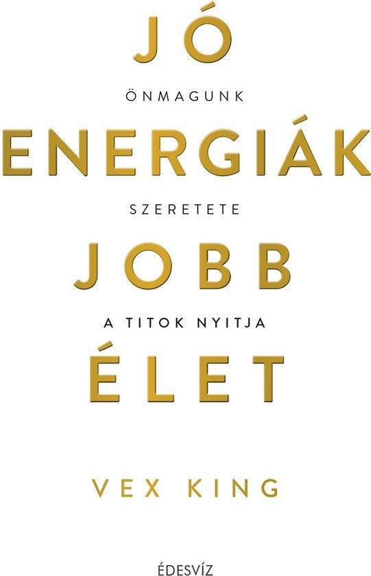 Boek cover Jo energiák, jobb élet van Vex King (Onbekend)