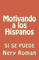 Motivando a los Hispanos