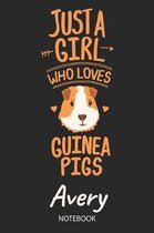 Just A Girl Who Loves Guinea Pigs - Avery - Notebook