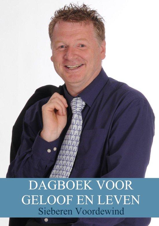 DAGBOEK VOOR GELOOF EN LEVEN - Sieberen Voordewind |