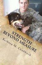 Strength Beyond Measure