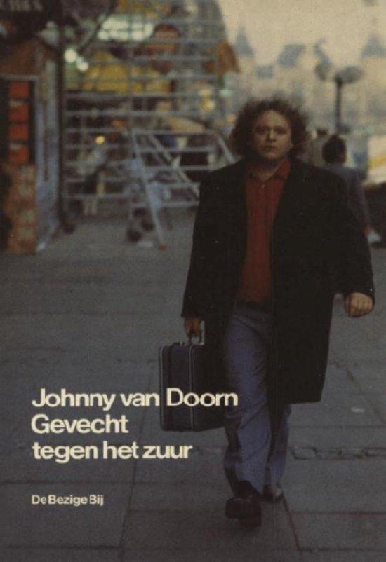 Gevecht tegen het zuur - Johnny van Doorn |