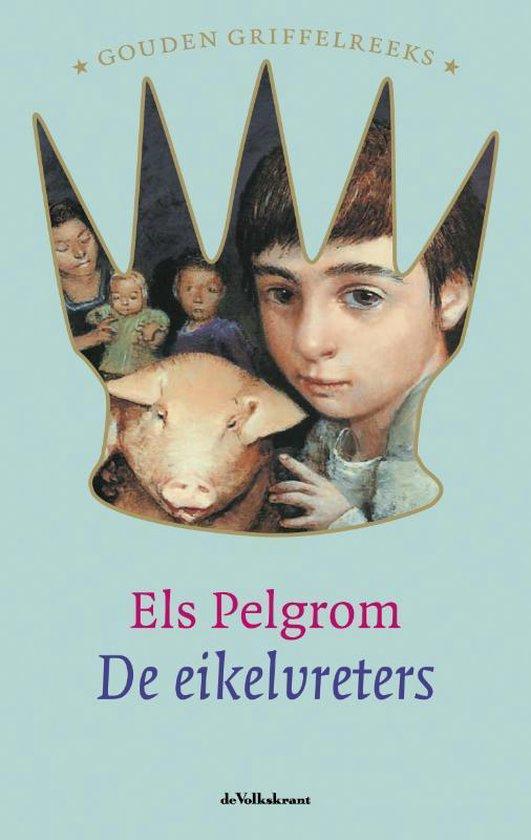 De Eikelvreters - E. Pelgrom pdf epub