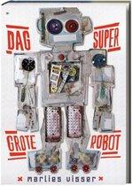 Dag supergrote robot