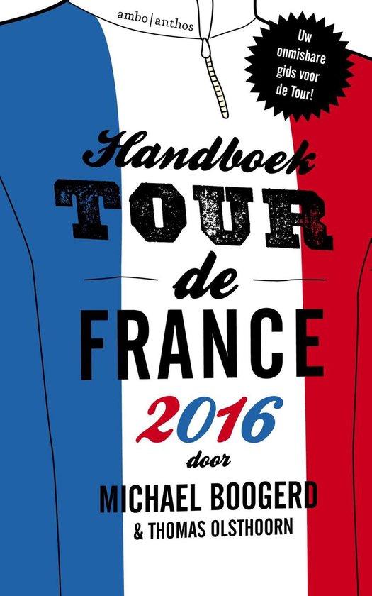 Handboek Tour de France 2016 - Michael Boogerd |