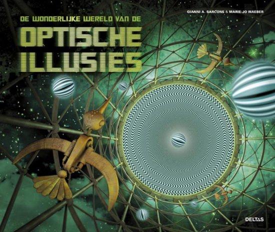 De wonderlijke wereld van de optische illusies - Gianni A. Sarcone pdf epub