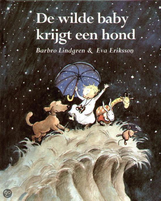 WILDE BABY KRIJGT EEN HOND - Barbro Lindgren |