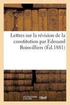 Lettres Sur La R vision de la Constitution