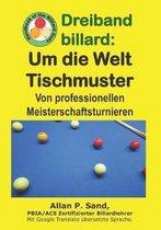 Dreiband Billard - Um Die Welt Tischmuster: Von Professionellen Meisterschaftsturnieren
