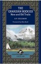 Boek cover The Canadian Rockies van Arthur Philemon Coleman
