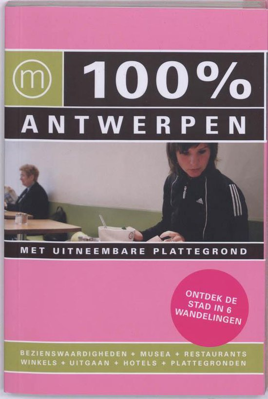 Cover van het boek '100% Antwerpen' van S. Lefeber en S. Mastbroek