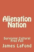 Alienation Nation