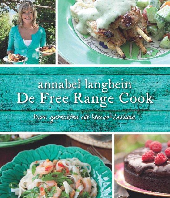 De Free Range Cook - Annabel Langbein |