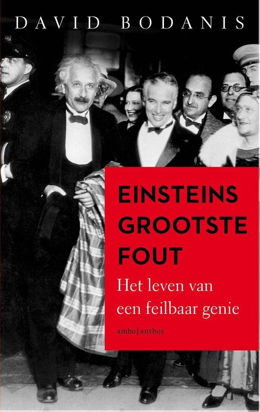 Einsteins grootste fout - David Bodanis |