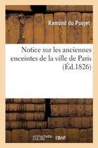 Notice Sur Les Anciennes Enceintes de la Ville de Paris