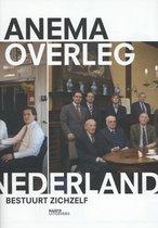 Overleg. Nederland bestuurt zichzelf