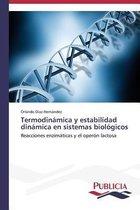 Termodinamica y Estabilidad Dinamica En Sistemas Biologicos