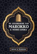 De Geschiedenis van Marokko & Noord-Afrika