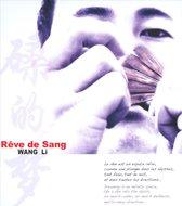 Reve De Sang (Chine)
