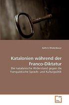 Katalonien Whrend Der Franco-Diktatur