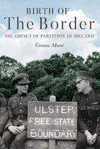 Birth of the Border