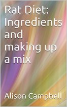 Rat Diet: Ingredients And Making Up A Mix