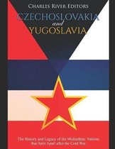 Czechoslovakia and Yugoslavia