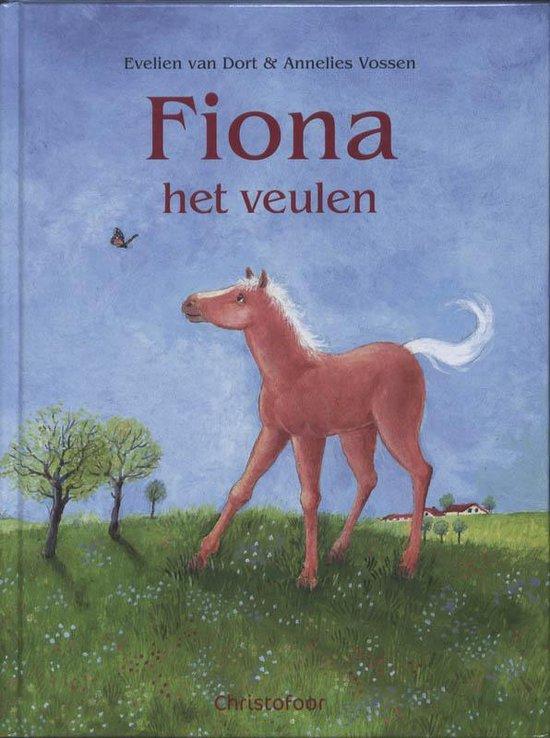 Fiona het veulen - Evelien van Dort |