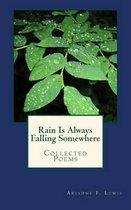 Rain Is Always Falling Somewhere