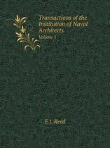 Transactions of the Institution of Naval Architects Volume 1