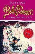 Bella Donner. Wie alles begann & Der große Zauberwettbewerb