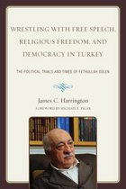 Wrestling with Free Speech, Religious Freedom, and Democracy in Turkey