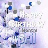 Happy Birthday Month- April