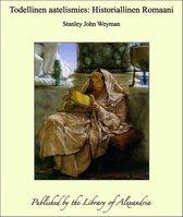Todellinen aatelismies: Historiallinen Romaani