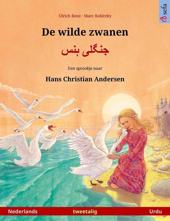 Sefa prentenboeken in twee talen - De wilde zwanen – جنگلی ہنس (Nederlands – Urdu) - Ulrich Renz |