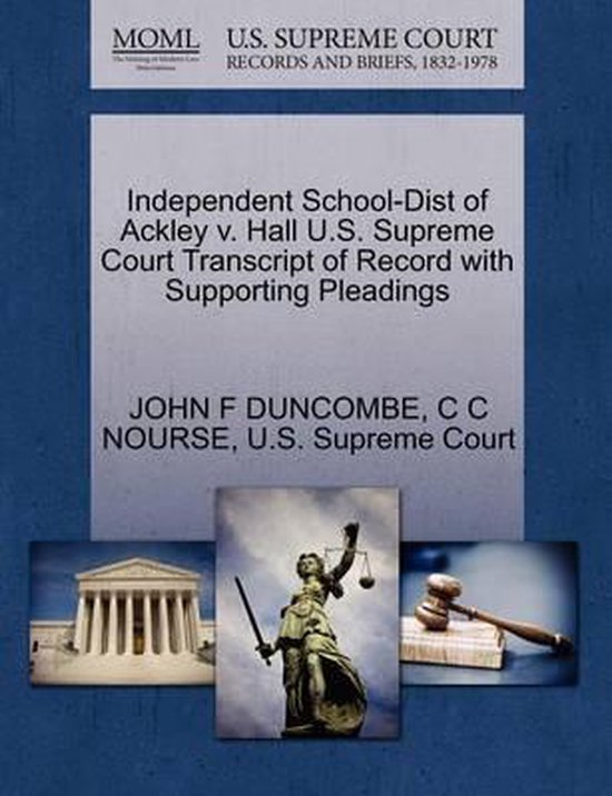 Independent School-Dist of Ackley V. Hall U.S. Supreme Court Transcript of Record with Supporting Pleadings