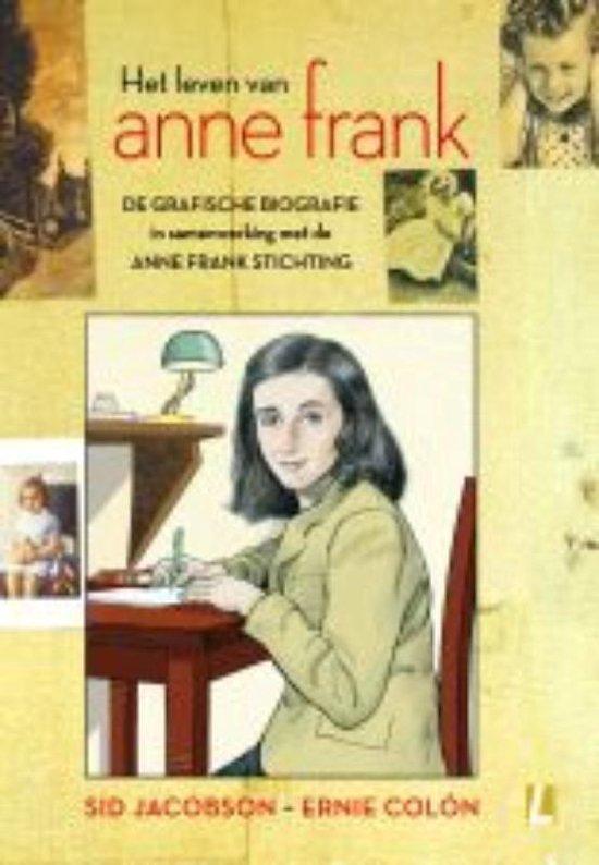 Het leven van Anne Frank De grafische biografie ( - Sid Jacobson | Fthsonline.com